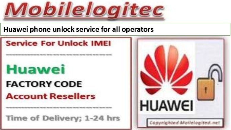 Unlock Huawei by imei with Mobilelogitec